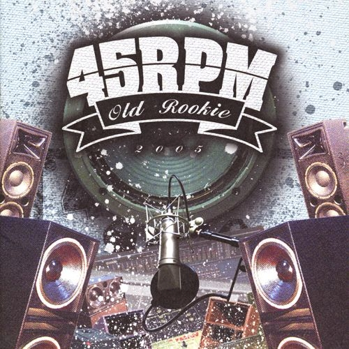 45RPM – Vol.1 Old Rookie [APE]