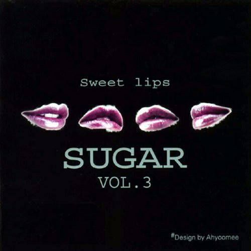 SUGAR – Sweet Lips