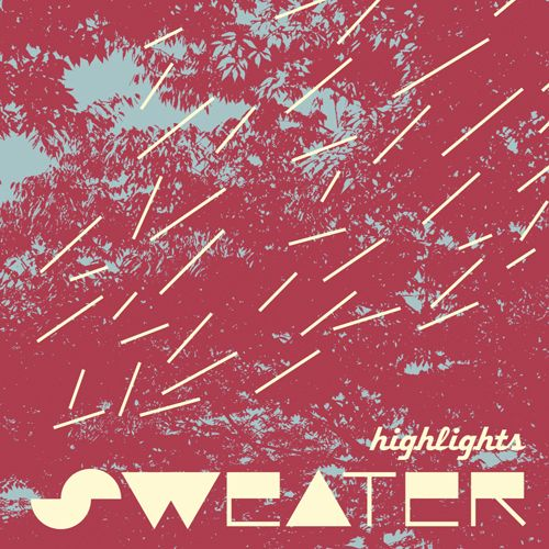 Sweater – Highlights