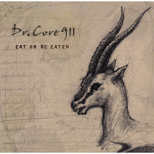 Dr. Core 911 – Eat or Be Eaten