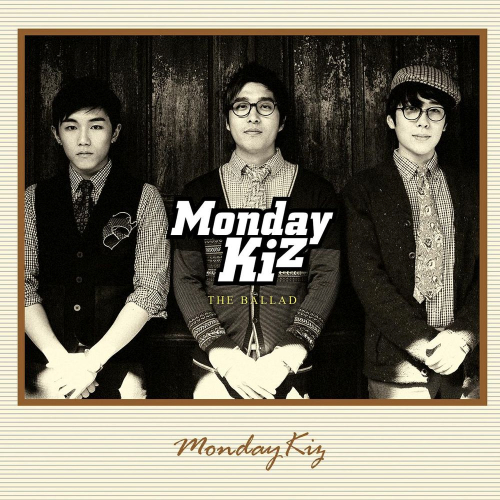 Monday Kiz – The Ballad – EP