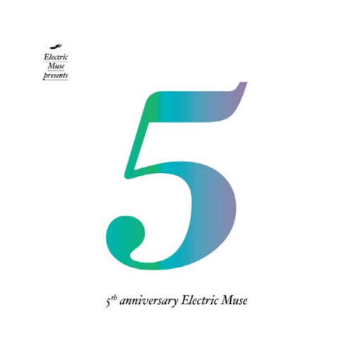 Various Artists – 5th Anniversary Electric Muse (Deluxe Edition)