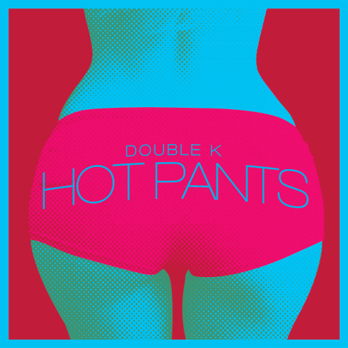 [Single] Double K – HOTpants