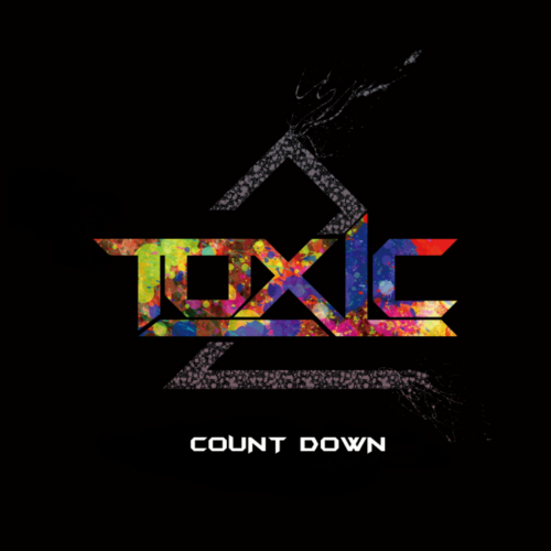 [EP] TOXIC – Count Down