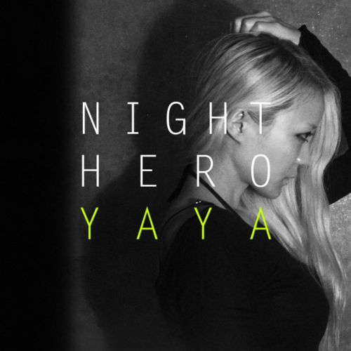 YAYA – Night Hero – Single