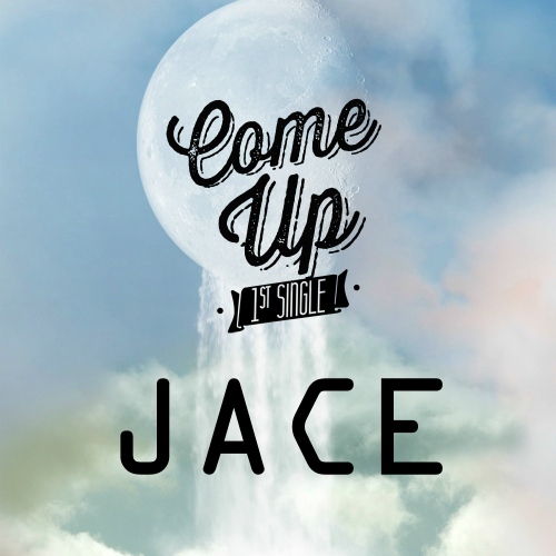 [Single] Band JACE – Come Up