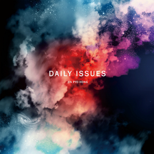 Jin Pyo Hong – Daily Issues
