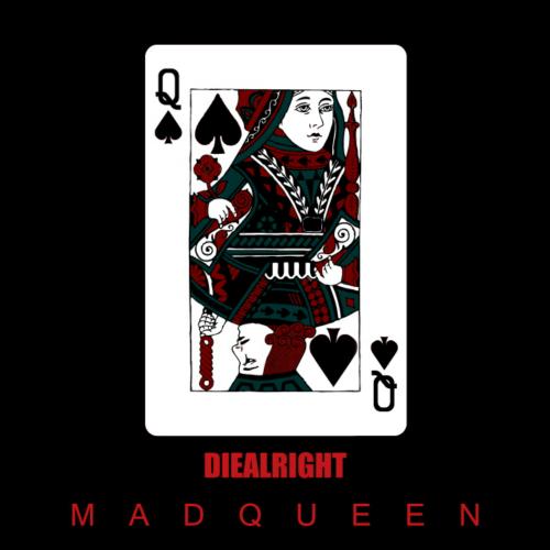 [Single] DIEALRIGHT – MADQUEEN