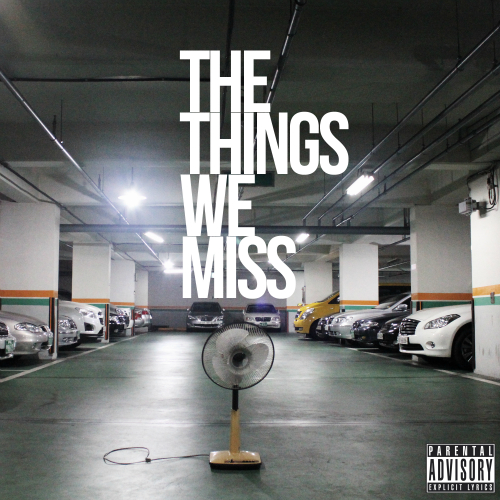 Riot Kidz – The Things We Miss – EP