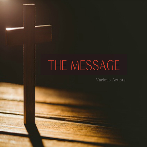 Various Artists – The Message: Raise