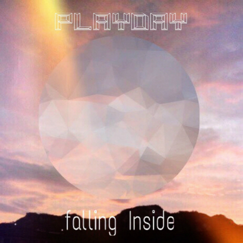 PLAYDAY – Falling Inside – EP