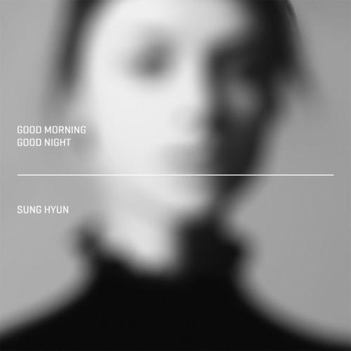 Sunghyun – Good Morning Good Night