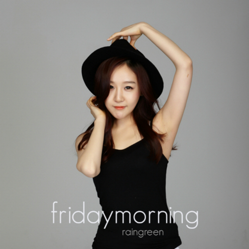 [Single] Rain Green – Friday Morning