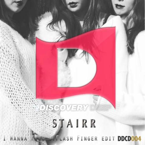 [Single] STAIRR, Flash Finger – I Wanna Feel U (Flash Finger Edit)