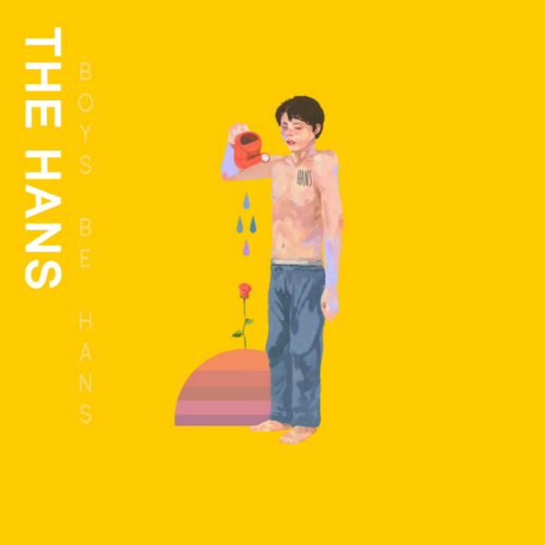 [EP] The Hans – Boys Be Hans