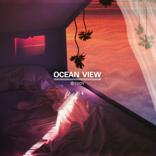 [Single] Reddy – Ocean View