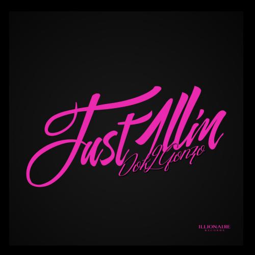 [Single] DOK2 – Just 1llin`