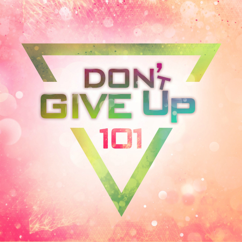 [Single] 101 – Don`t Give Up
