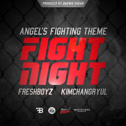 [Single] FRESH BOYZ – FIGHT NIGHT (Feat. 김창렬)