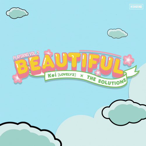 [Single] KEI (LOVELYZ), THE SOLUTIONS – BEAUTIFUL (ITUNES PLUS AAC M4A)