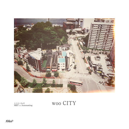[Single] Aurorasting & MET – Woo City (AMer9 Ver.)