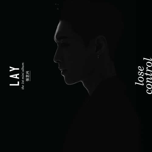 LAY (ZHANG YIXING) – LOSE CONTROL – The 1st Mini Album