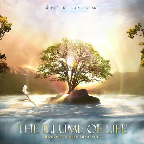 [EP] Muzronic – The Illume of Life