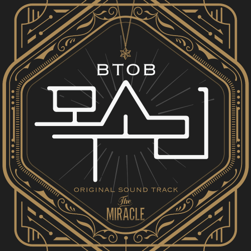 BTOB - The Miracle OST Part.3 - Voice K2Ost free mp3 download korean song kpop kdrama ost lyric 320 kbps