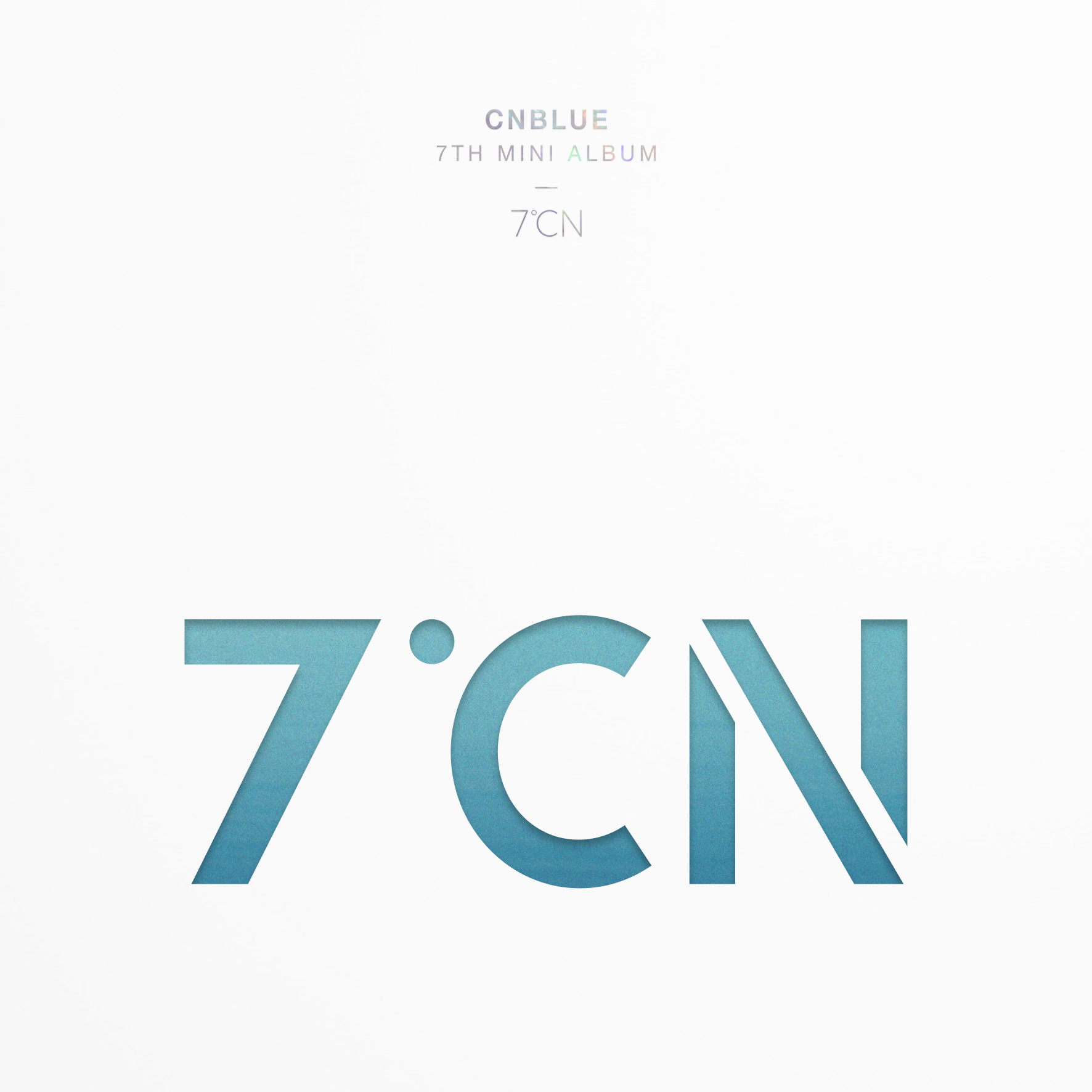 CNBLUE 7TH MINI ALBUM 7℃N 앨범이미지