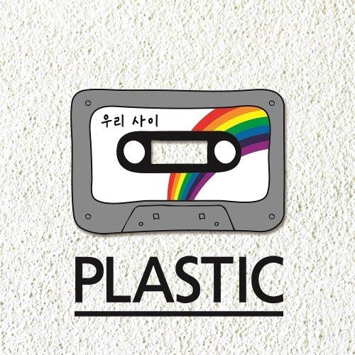Plastic – 우리사이 – Single