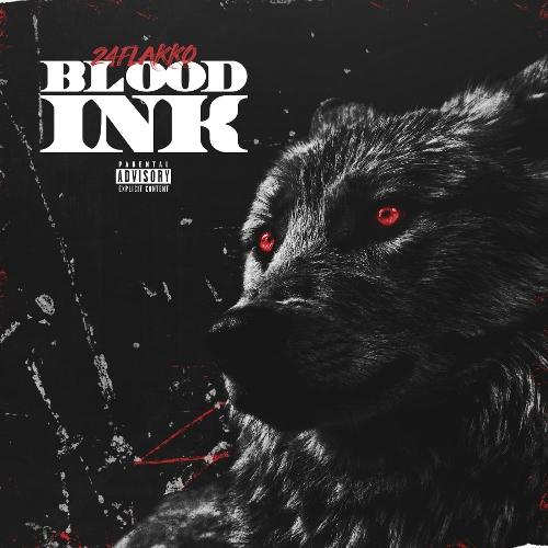 24 Flakko – Blood Ink (ITUNES MATCH AAC M4A)