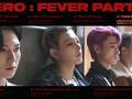 `ZERO : FEVER Part.2` Preview