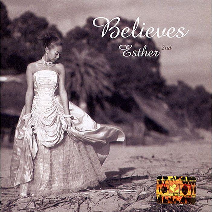 Esther – Believes