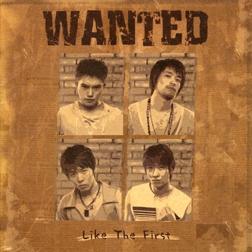 WANTED – Like The First