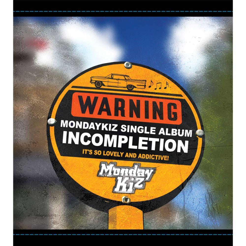 Monday Kiz – Incompletion – EP