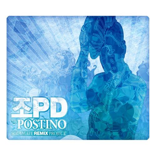 Cho PD VS. Postino – Soulmate Remix Project