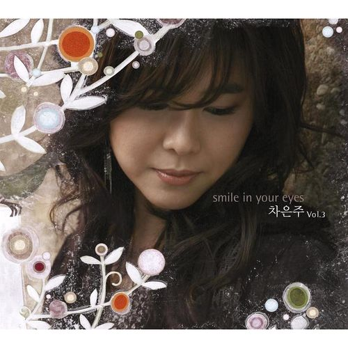 CHA EUN JOO – Smile In Your Eyes
