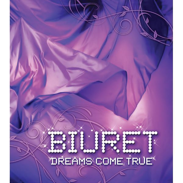 BIURET – Dreams Come True