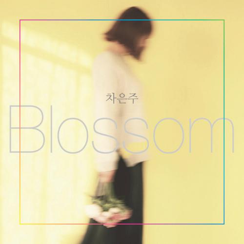 CHA EUN JOO – Blossom – EP