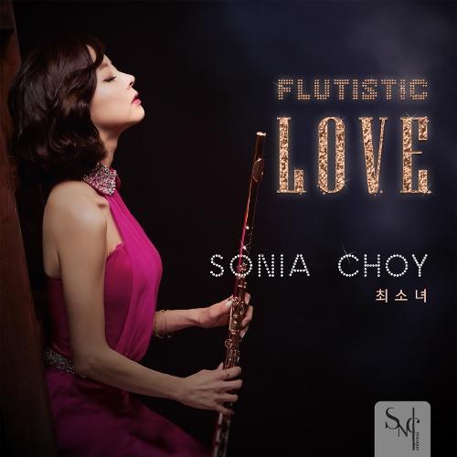 Sonia CHOY – Flutistic Love