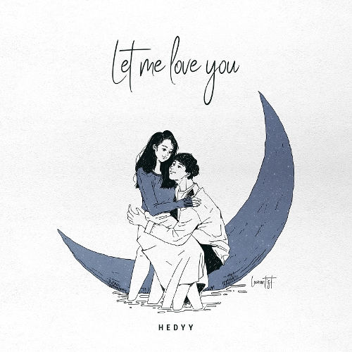 Hedyy – Let Me Love You – Single