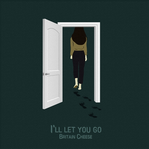 Britain Cheese – I'll let you go – Single