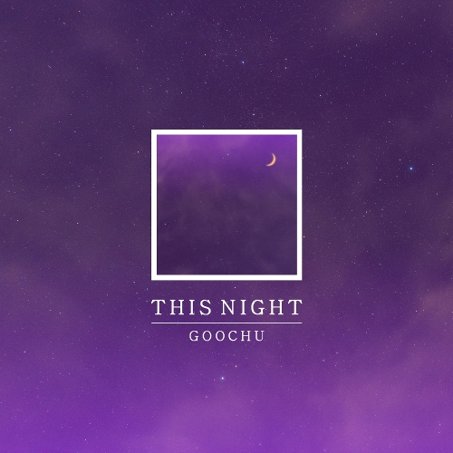 Goochu – This Night – Single