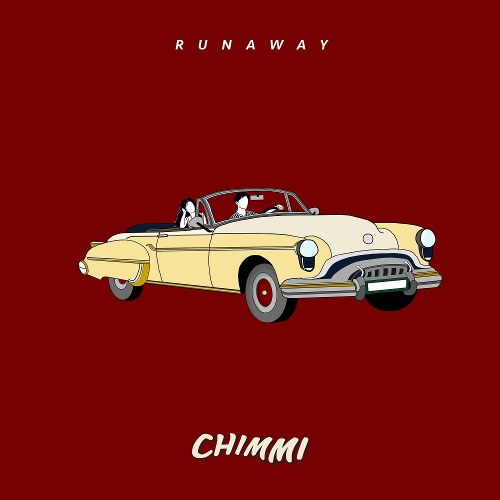 CHIMMI – Runaway – Single
