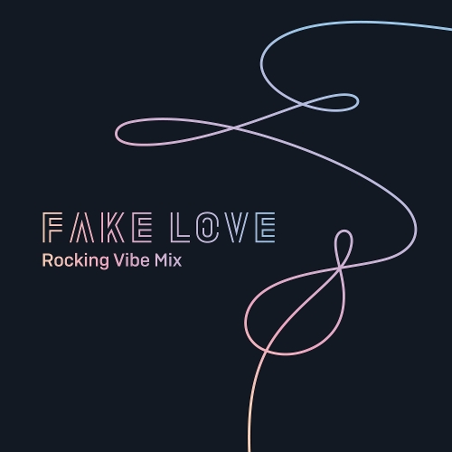 BTS (Bangtan Boys) – FAKE LOVE (Rocking Vibe Mix) – Single (ITUNES PLUS AAC M4A)