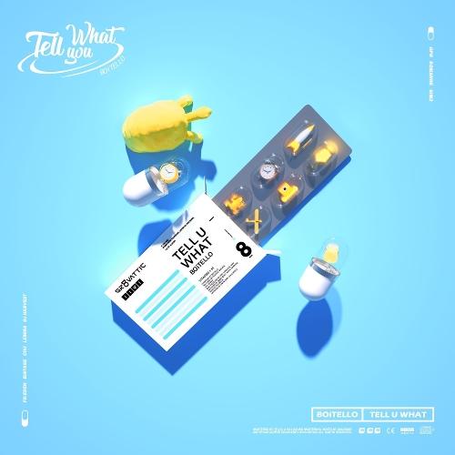 BOiTELLO – TELL U WHAT – EP