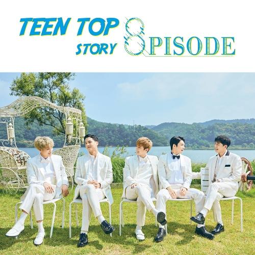 TEEN TOP – TEEN TOP STORY : 8PISODE (ITUNES MATCH AAC M4A)