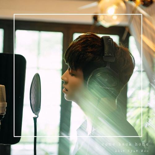 Shin Hyun Woo – Come Back Home – Single