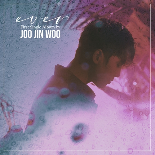 JOO JIN WOO – EVER – Single