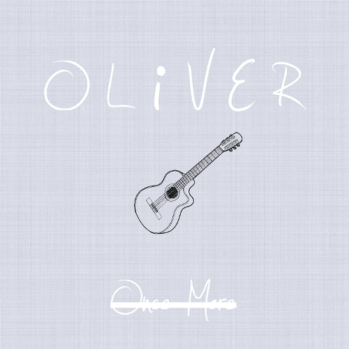 OLIVER – Once More – Single